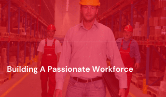 Passionate workforce
